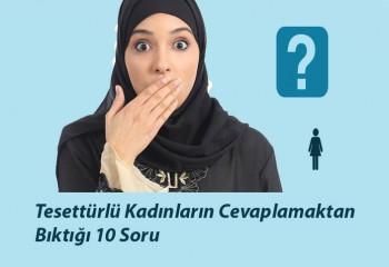 Tesettürlü Kadınların Cevaplamaktan Bıktığı 10 Soru