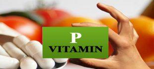 P Vitamini Nedir ve P Vitamini Hangi Yiyeceklerde Bulunur